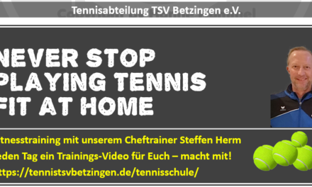 NEVER STOP PLAYING TENNIS – FIT AT HOME WITH STEFFEN HERM
